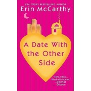 A Date with the Other Side by Erin McCarthy