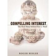 Compelling Interest by Roger Resler