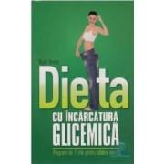 Dieta Cu Incarcatura Glicemica - Nigel Denby