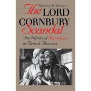 The Lord Cornbury Scandal by Patricia U. Bonomi