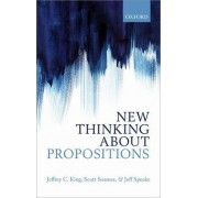 New Thinking About Propositions by Jeffrey C. King