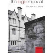 The Logic Manual by Volker Halbach