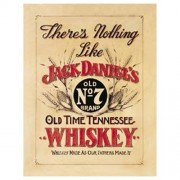 """""""Sign - Theres Nothing Like Jack Daniels"""""""