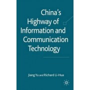 China's Highway of Information and Communication Technology by Yu Jiang