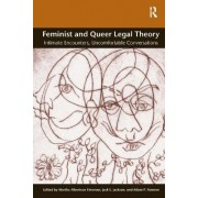 Feminist and Queer Legal Theory by Professor Martha Albertson Fineman