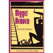 Nigger Heaven by Carl Van Vechten