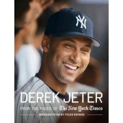 Derek Jeter: From the Pages of The New York Times by New York Times