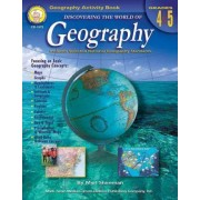 Discovering the World of Geography, Grades 4 - 5 by Myrl Shireman