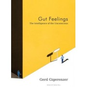 Gut Feelings by Gerd Gigerenzer