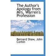 The Author's Apology from Mrs. Warren's Profession by Bernard Shaw