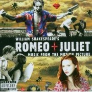 Various Artists - Romeo & Juliet Soundtrack 10th Anniversary (0094638632320) (1 CD)
