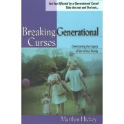 Breaking Generational Curses by Marilyn Hickey