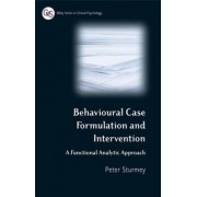 Behavioural Case Formulation and Intervention by Peter Sturmey