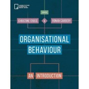 Organisational Behaviour by Christine Cross