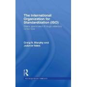 The International Organization for Standardization (ISO) by Professor Craig N. Murphy