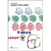 Roses in the Salad by Bruno Munari