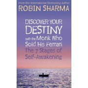 Discover Your Destiny with The Monk Who Sold His Ferrari by Robin S. Sharma