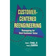 Customer-Centered RE-Engineering by Crego