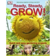 RHS Ready, Steady, Grow! by Royal Horticultural Society