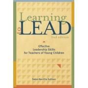 Learning to Lead by Debra Sullivan