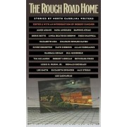 The Rough Road Home by Robert Gingher