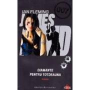 Diamante pentru totdeauna - Ian Fleming