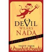 The Devil Wears Nada by Tripp York