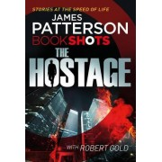 The Hostage by James Patterson