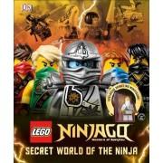 LEGO Ninjago Secret World of the Ninja by DK