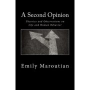 A Second Opinion by Emily Maroutian