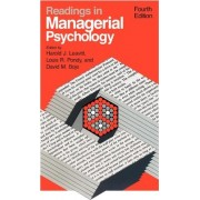 Readings in Managerial Psychology by Harold J. Leavitt