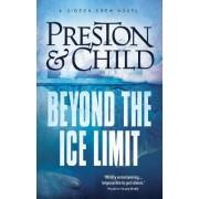 Beyond the Ice Limit by Douglas Preston