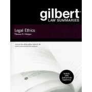 Gilbert Law Summaries on Legal Ethics by Thomas Morgan