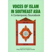 Voices of Islam in Southeast Asia by Greg Fealy