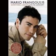 Mario Frangoulis - Sometimes I Dream (0696998779495) (1 DVD)