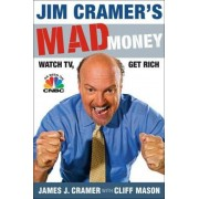 Jim Cramer's Mad Money by James J Cramer