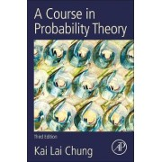 A Course in Probability Theory, Revised Edition by Kai Lai Chung