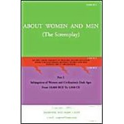 About Women And Men: An Epic Greek Tragedy Of Historic Significance For Today's Relationships Between Women And Men During The 3rd Millennium