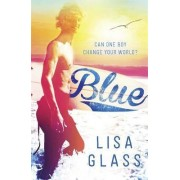 Blue: Book 1 by Lisa Glass