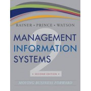 Management Information Systems by R. Kelly Rainer