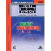 Student Instrumental Course Duets for Trombone Students by Acton Ostling