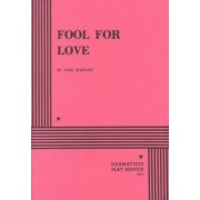 Fool for Love by Sam Shepard