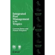 Integrated Pest Management in the Tropics by Annalee N. Mengech