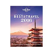 Lonely Planet's Best in Travel. 2016