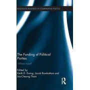The Funding of Political Parties by Keith Ewing