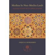 Muslims in Non-Muslim Lands by Amjad M. Mohammed