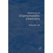 Advances in Organometallic Chemistry: Volume 56 by Robert C. West