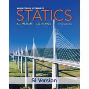 Engineering Mechanics Statics SI 7E by James L. Meriam