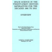 Space Science in the Twenty-First Century by Report of the Study Steering Group