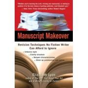 Manuscript Makeover by Elizabeth Lyon
